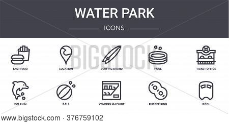 Water Park Concept Line Icons Set. Contains Icons Usable For Web, Logo, Ui Ux Such As Location, Pool