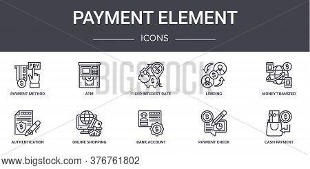 Payment Element Concept Line Icons Set. Contains Icons Usable For Web, Logo, Ui Ux Such As Atm, Lend