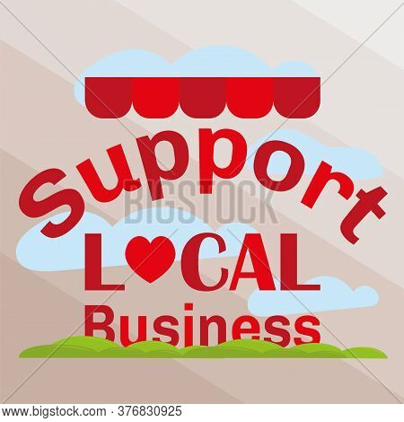 Support Local Shop Small. Local Market - Vector