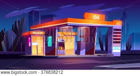 Oil Station At Night. Noctidial Cars Refueling Service. All Day Petrol Shop And Market Buildings, Pr