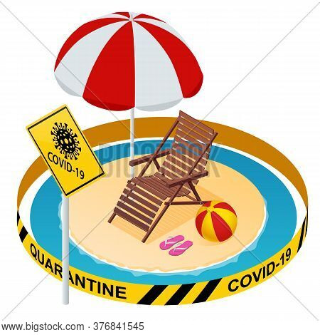 Tourism Industry Crisis. Flight Ban, Closed Borders For Tourists And Travelers With Coronavirus. Ban