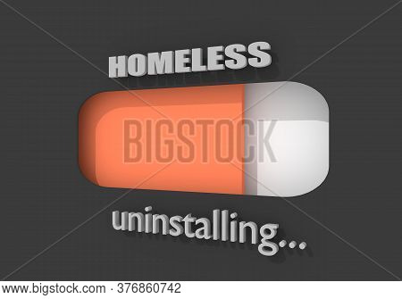 Homeless Uninstalling Concept. Unemployment And Homeless Issues. Progress Or Loading Bar. 3d Renderi