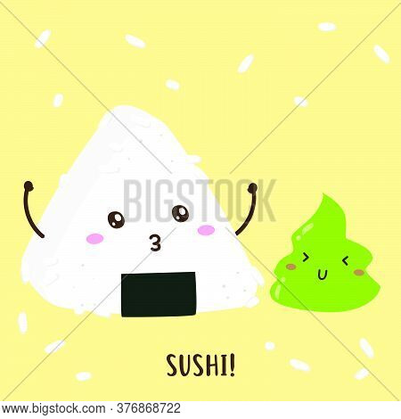 Cute Happy Sushi Onigiri And Wasabi Vector Design, Can Be Use To Make Poster