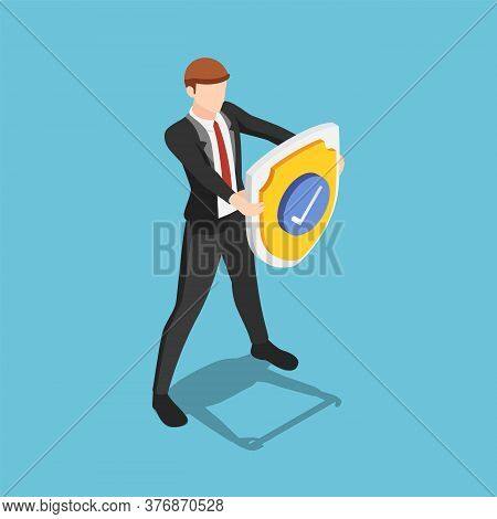 Flat 3d Isometric Businessman Is Holding A Shield With Check Mark. Business Protection Security And