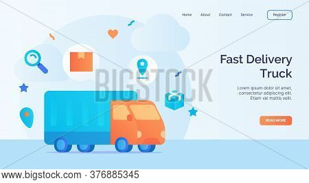 Fast Delivery Truck Icon Campaign For Web Website Home Homepage Landing Template Banner With Cartoon