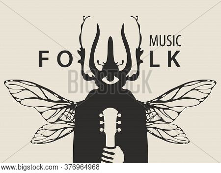 Folk Music Festival Poster With A Mysterious Winged Creature With A One Eye And Beetle Head Holding