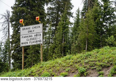 Brake Check Area Only, Parking Area Closed When Flashing Sign Along Teton Pass. This Is For Truckers