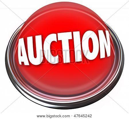 Eine Runde rote Taste in Metall und Licht lesen Auktion um ein Element für den Verkauf an die höchsten b werben