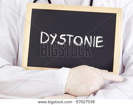 Doctor Shows Information On Blackboard: Dystonia In German
