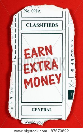 The phrase Earn Extra Money in red text on a newspaper clipping from the classified advertising section poster