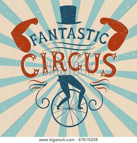 Decorative Textured Vintage Vector Poster For Circus