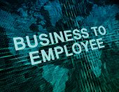 Business to Employee text concept on green digital world map background poster