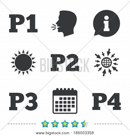 Car parking icons. First, second, third and four floor signs. P1, P2, P3 and P4 symbols. Information, go to web and calendar icons. Sun and loud speak symbol. Vector