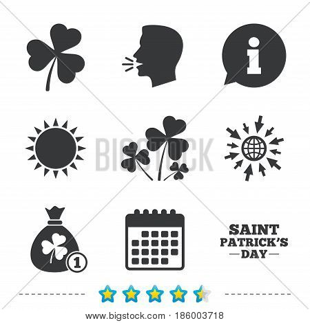 Saint Patrick day icons. Money bag with clover and coin sign. Trefoil shamrock clover. Symbol of good luck. Information, go to web and calendar icons. Sun and loud speak symbol. Vector