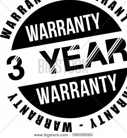 three year warranty vintage grunge black rubber stamp guarantee background