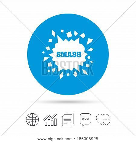 Cracked hole icon. Smash or break symbol. Copy files, chat speech bubble and chart web icons. Vector