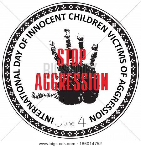 International Day of Innocent Children Victims of Aggression stamp Stop Aggression.