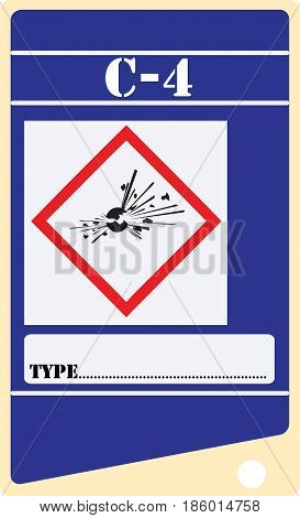 Label for explosives C-4 with the symbol of explosives and the type of explosive.
