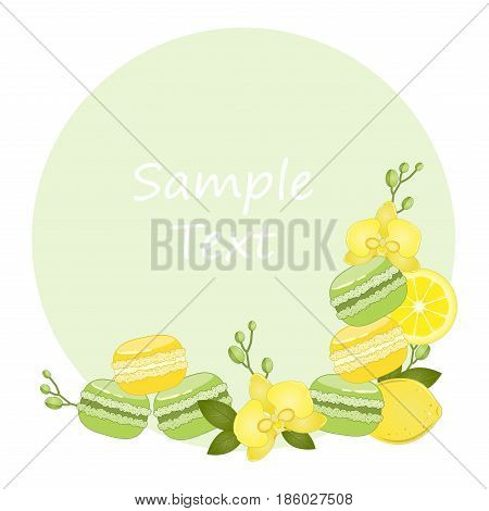 Macaroon. The background for the text. Vector frame with a picture of orchids, lemon macaroon. Vector illustration.