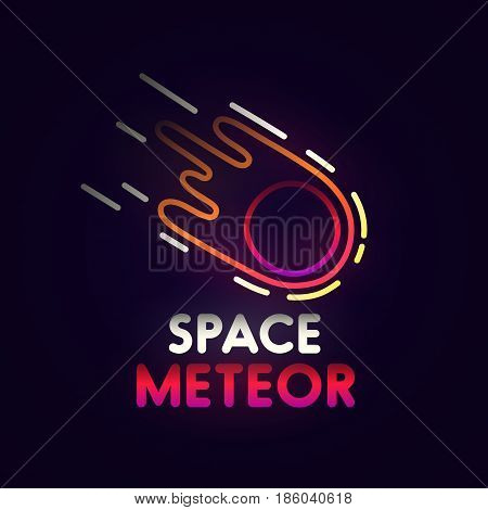Space neon sign, bright signboard, light banner. Meteor logo, emblem