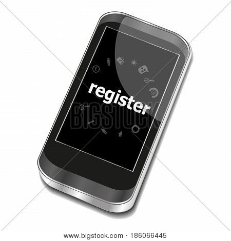 Text Register. Business Concept . Smartphone With Web Application Icon On Screen . Isolated On White