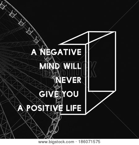A Negative Mind Will Never Give You Positive Life Motivation Attitude Graphic Words