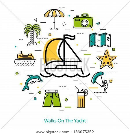 Vector concept of summer vacation. Invitation to walk on the yacht. Card with beach and sea icons, palm tree, camera, surfing, ship. Round linear web banner in thin line style