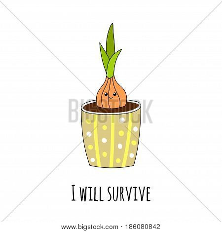 Lovely smiling houseplant in a hand-drawn style. Inspirational inscription I will survive. Vector illustration.