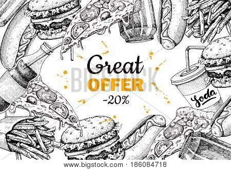 Vector vintage fast food special offer. Hand drawn junk food frame illustration. Soda, hot dog, pizza, burger and french fries drawing. Great for label, menu, poster, banner, voucher, coupon, business promote.