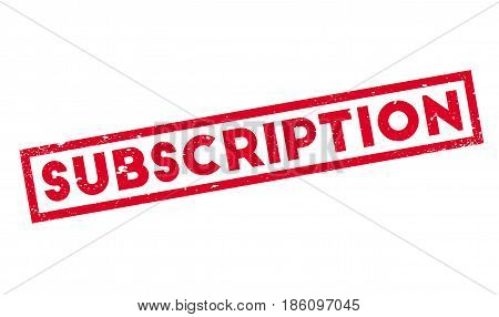 Subscription rubber stamp. Grunge design with dust scratches. Effects can be easily removed for a clean, crisp look. Color is easily changed.