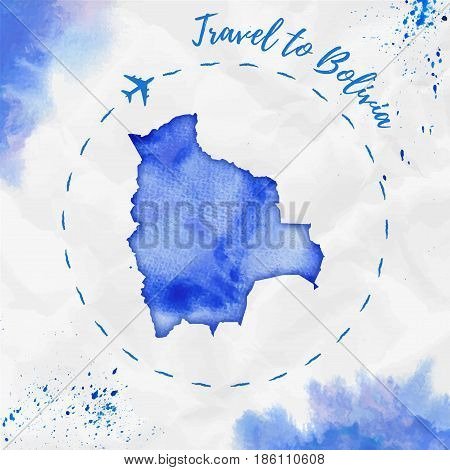 Bolivia Watercolor Map In Blue Colors. Travel To Bolivia Poster With Airplane Trace And Handpainted