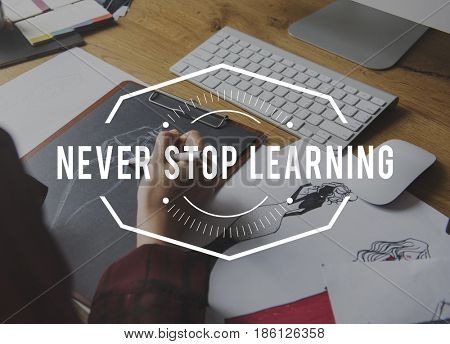 Never Stop Learning on Working People Background