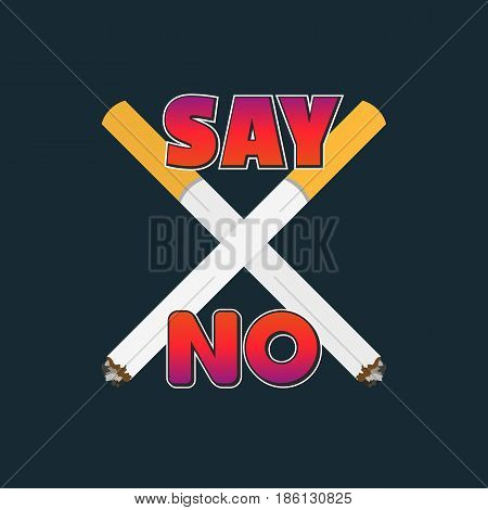 No tobacco day concept. Hand drawn retro style fancy letters. Slogan say no to smoke cigarettes. Stop smoking sign illustration. World no tobacco symbol. Vector health care banner background