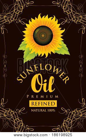 vector label for refined sunflower oil with sunflower and the inscription on black background in curly frame