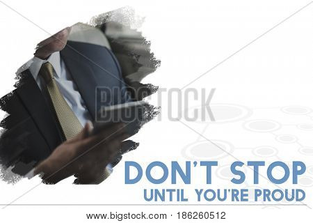 Do Not Stop Until You Are Proud Life Motivation Word