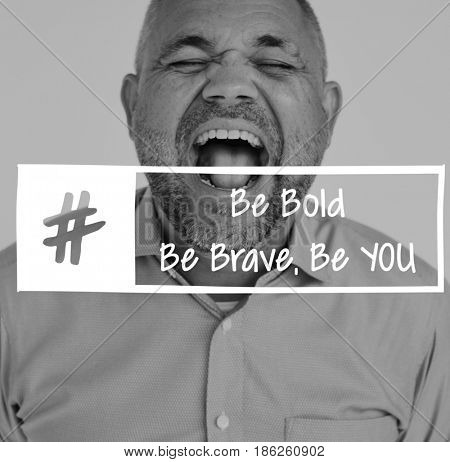 Be Bold Brave You Motivation Word on Shouting Man Background