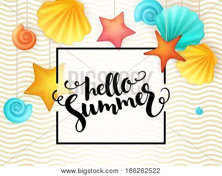vector hand lettering summer phrase - hello summer - surrounded with hanging seashells and frame on wave background.