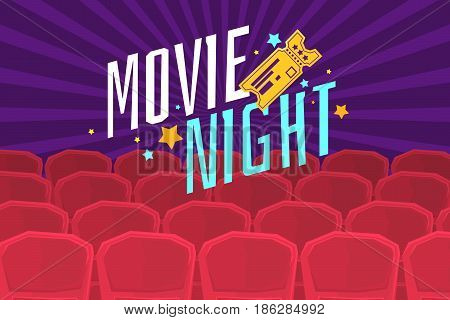 Colorful poster movie night with cinema, tickets and chairs. Vector illustration in cartoon style
