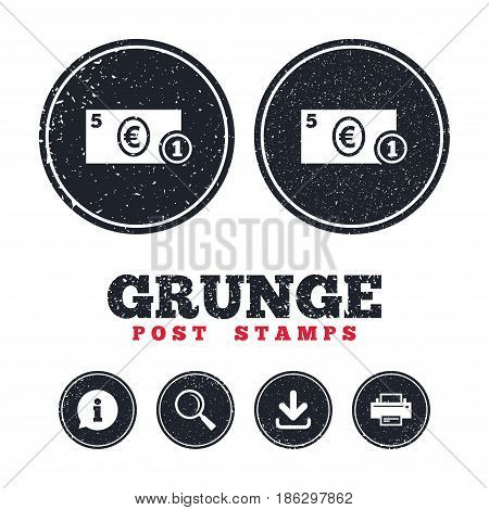 Grunge post stamps. Cash sign icon. Euro Money symbol. EUR Coin and paper money. Information, download and printer signs. Aged texture web buttons. Vector