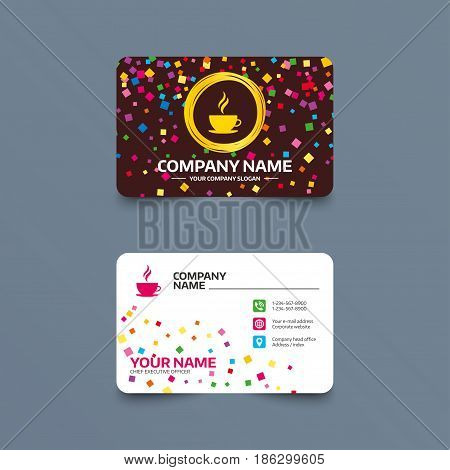 Business card template with confetti pieces. Coffee cup sign icon. Hot coffee button. Hot tea drink with steam. Phone, web and location icons. Visiting card  Vector