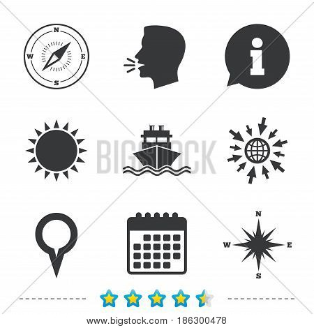 Windrose navigation compass icons. Shipping delivery sign. Location map pointer symbol. Information, go to web and calendar icons. Sun and loud speak symbol. Vector