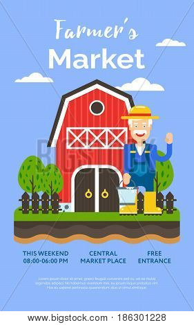 Beautiful detailed vector poster or web banner template on 'Farmers Market' with water farm house farmer man and garden. Ideal for organic farming events promotion and advertisement