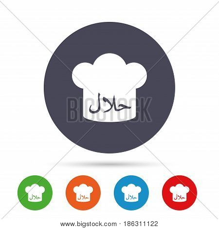 Halal food product sign icon. Chef hat. Natural muslims food symbol. Round colourful buttons with flat icons. Vector