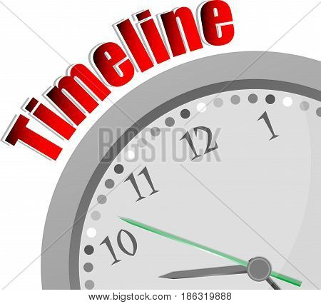 Text Timeline. Time Concept . Color Word And Modern Clock On White
