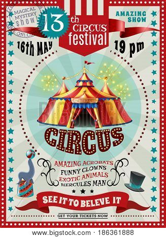 Travel circus carnival festival performances announcement retro poster with classic yellow red striped tent vector illustration