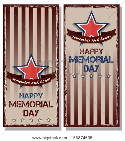 Happy Memorial Day. Remember and honor. Set poster in the grunge style. Vector flyer template