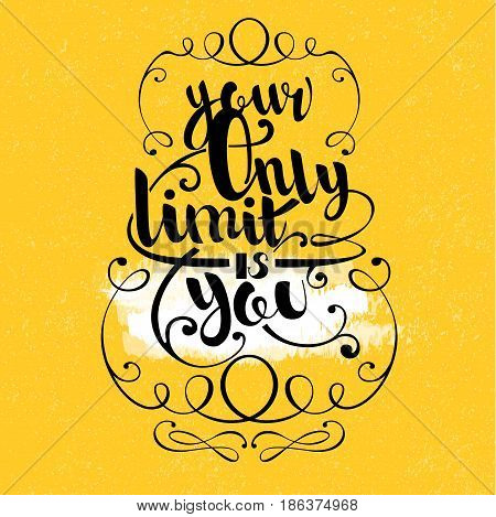 Quote hand drawn lettering with flourishes and vignettes on white yellow worn background vector illustration
