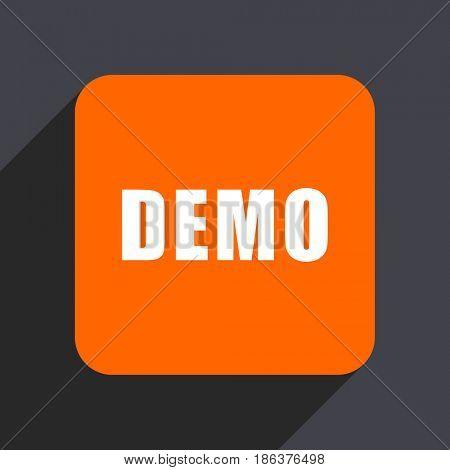 Demo orange flat design web icon isolated on gray background