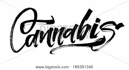 Cannabis. Modern Calligraphy Hand Lettering for Silk Screen Printing