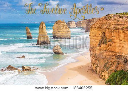 Twelve Apostles rock formations Great Ocean Road Victoria Australia with handwritten lettering text